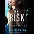 The Risk (Briar U Book 2)