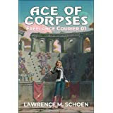 Ace of Corpses (Freelance Courier Book 1)