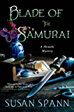 Blade of the Samurai: A Shinobi Mystery (Shinobi Mysteries Book 2)