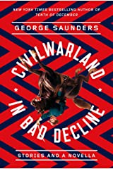 CivilWarLand in Bad Decline: Stories and a Novella Paperback