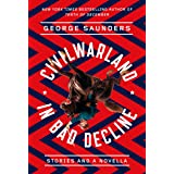 CivilWarLand in Bad Decline: Stories and a Novella