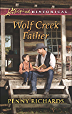 Wolf Creek Father (Mills & Boon Love Inspired Historical)