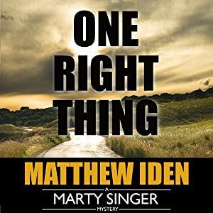 One Right Thing: Marty Singer Mystery, Book 3