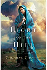 A Light on the Hill (Cities of Refuge Book #1) Kindle Edition