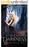A Dance with Darkness (Otherworld Academy Book 1)