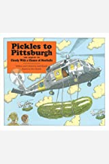 Pickles to Pittsburgh: A Sequel to Cloudy with a Chance of Meatballs Kindle Edition
