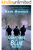 Guardians In Blue: Book II