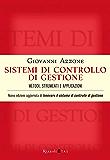 Sistemi di controllo di gestione: Metodi, strumenti e applicazioni (Management)