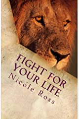 Fight for Your Life: It's Time to Pray
