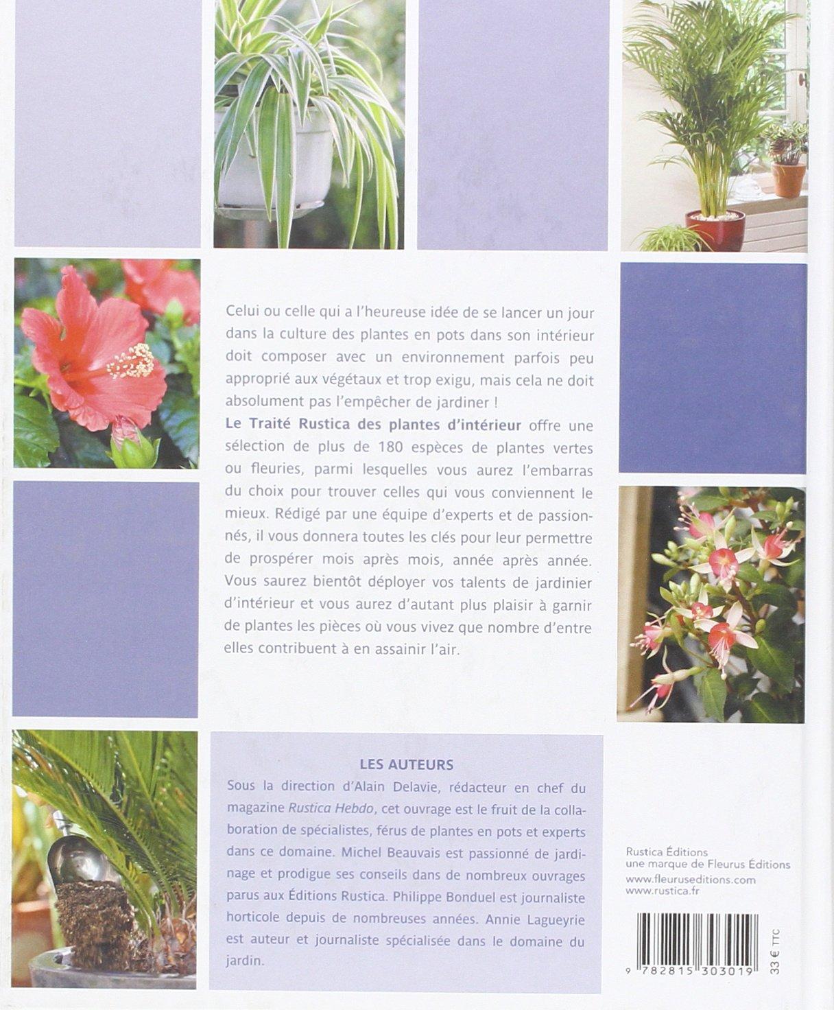 d1916f09f8bf Amazon.fr - Le traité Rustica des plantes d intérieur - Alain Delavie -  Livres