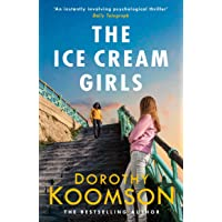 The Ice Cream Girls: a gripping psychological thriller from the bestselling author