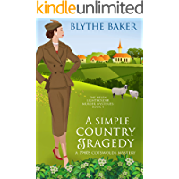 A Simple Country Tragedy: A 1940s Cotswolds Mystery (The Helen Lightholder Murder Mysteries Book 4)
