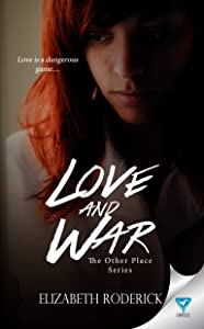 Love And War (The Other Place Series Book 3)