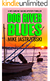 Dog River Blues (A Wes Darling Sailing Mystery Book 2)