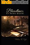Bloodlines: Of Noble Blood