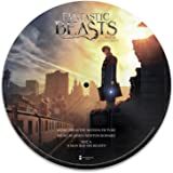 """Fantastic Beasts And Where To Find Them: Music From The Motion Picture [12"""" Picture Disc]"""