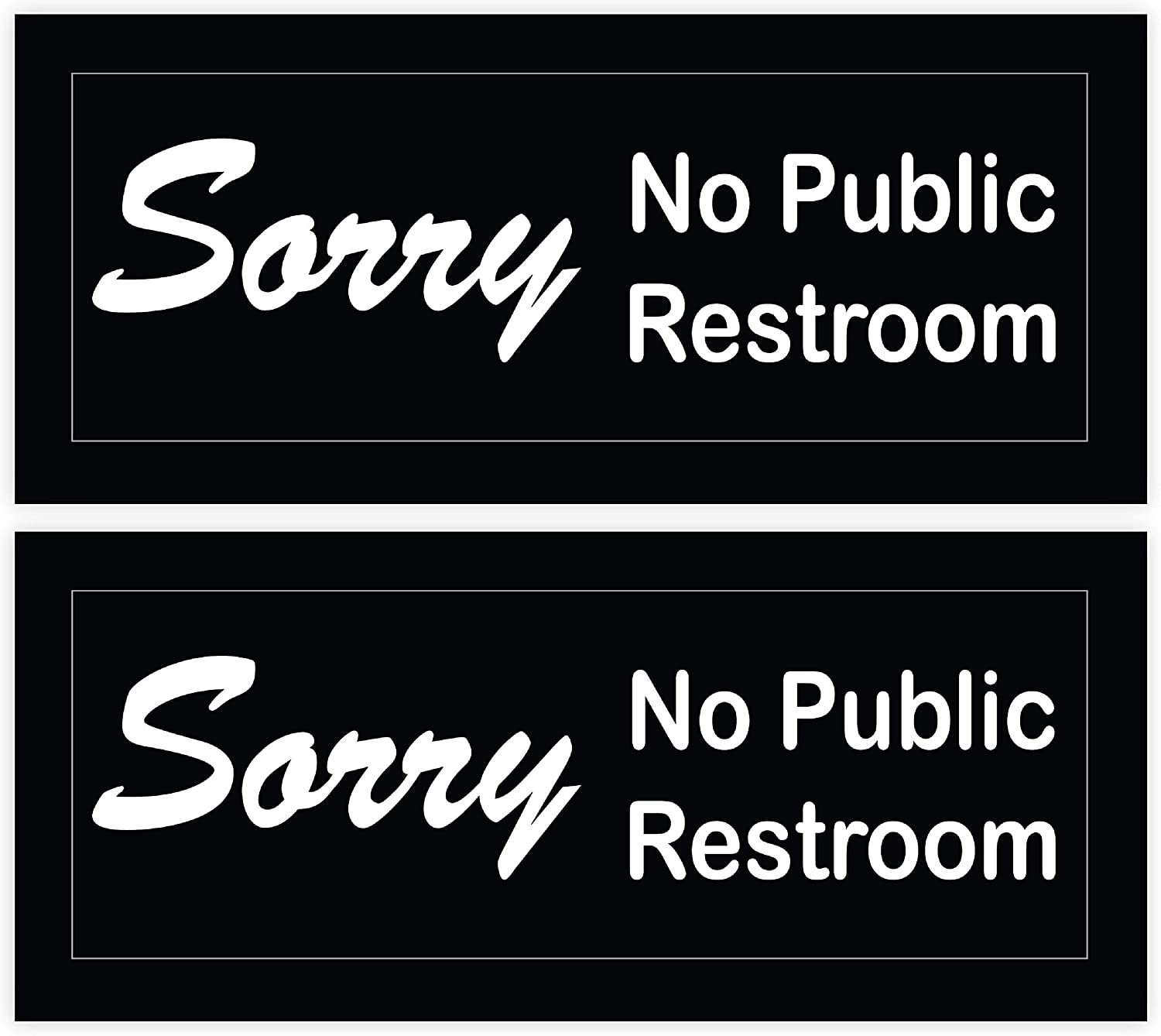 (2 Pack) Sorry No Public Restroom Signs for Business Door or Window 4