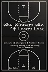 Why Winners Win and Losers Lose Paperback