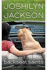 Backseat Saints Kindle Edition