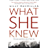 What She Knew: The worldwide bestselling thriller