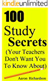 100 Study Secrets (Your Teachers Don't Want You To Know About) (English Edition)
