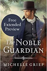 The Noble Guardian (FREE PREVIEW) (The Bow Street Runners Trilogy Book 3) Kindle Edition