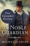 The Noble Guardian (FREE PREVIEW) (The Bow Street Runners Trilogy Book 3)