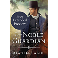 The Noble Guardian (FREE PREVIEW) (The Bow Street Runners Trilogy Book 3) (English Edition)