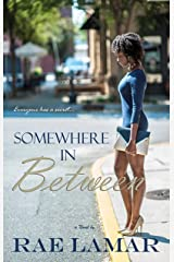 Somewhere In Between Kindle Edition