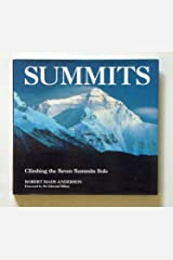Summits: Climbing the Seven Summits Solo Hardcover