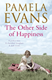 The Other Side of Happiness: A perfect love. A cherished daughter. A dark secret.