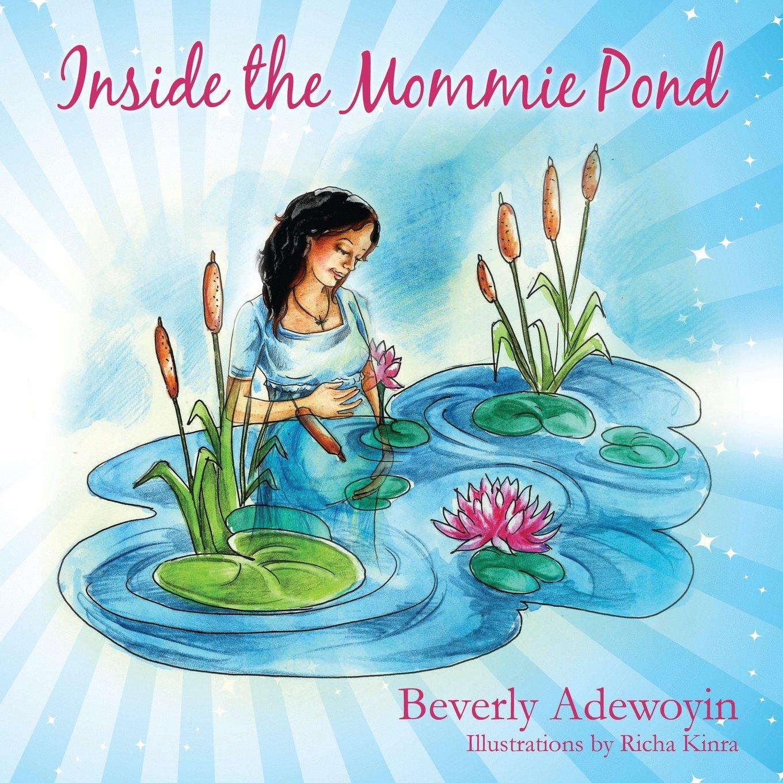 Read Online Inside the Mommie Pond ebook