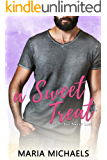 A Sweet Treat: A clean and wholesome romance brother's best friend romance (The Sweet Life Book 3)