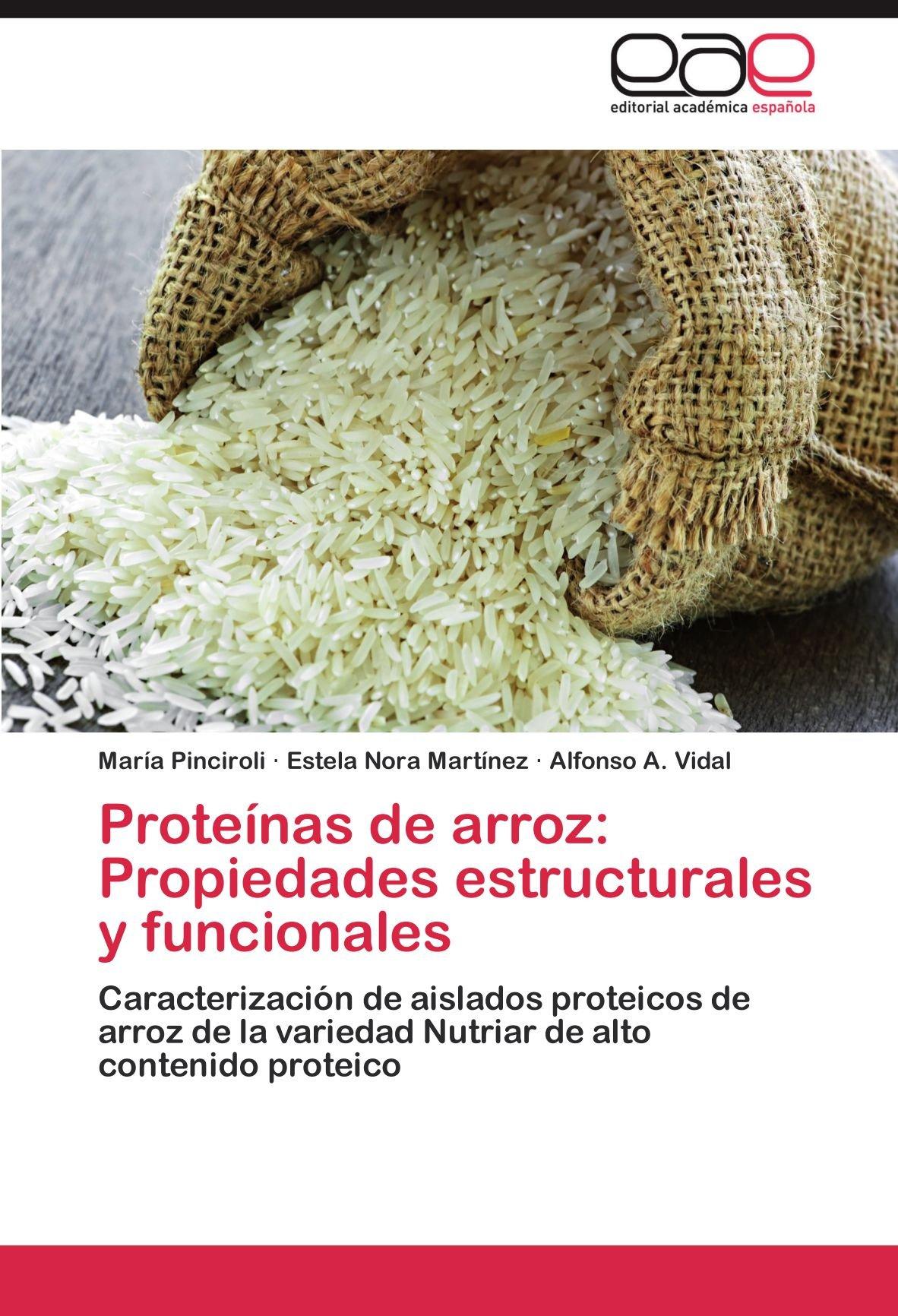 Proteinas de Arroz: Propiedades Estructurales y Funcionales ...
