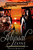Abyssal Zone (Sacred Breath Book 4)