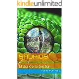 Saurios: El día de la bestia (Spanish Edition)