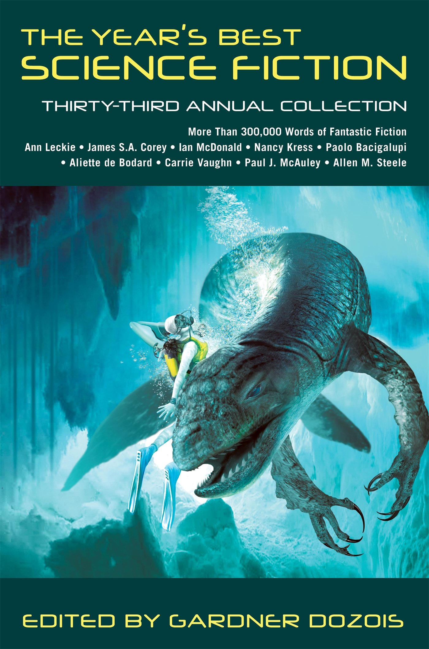 YEAR'S BEST SF #33 (Year's Best Science Fiction): Gardner