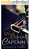 The Covert Captain: Or, A Marriage of Equals
