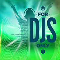 For DJ's Only 01.2017 [Explicit]