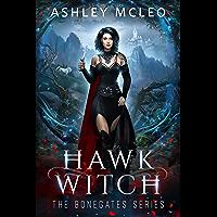 Hawk Witch: A Dark Faerie Series (The Bonegates Series Book 1) (English Edition)