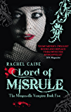 Lord of Misrule: 5 (The Morganville Vampires)