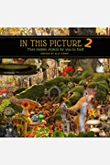 In This Picture 2 - More Hidden Objects for You to Find! (Volume 2) Paperback
