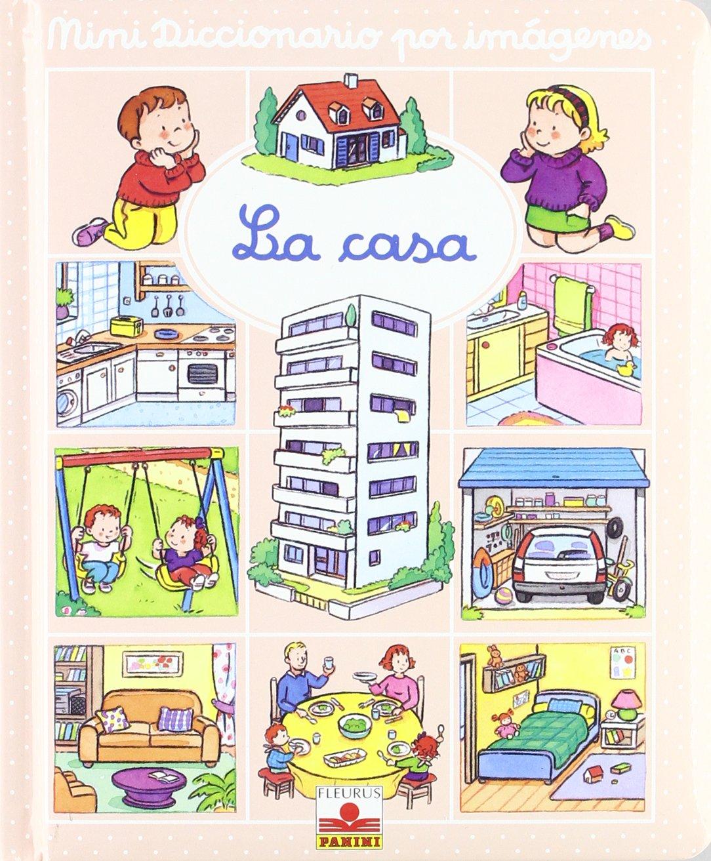 La casa (Mini Diccionario Por Imagenes/ Mini Picture Dictionary)