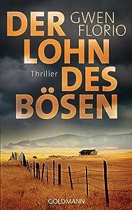 Der Lohn des Bösen: Thriller (German Edition)