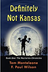 Definitely Not Kansas (The Nocturnia Chronicles Book 1) (English Edition) eBook Kindle