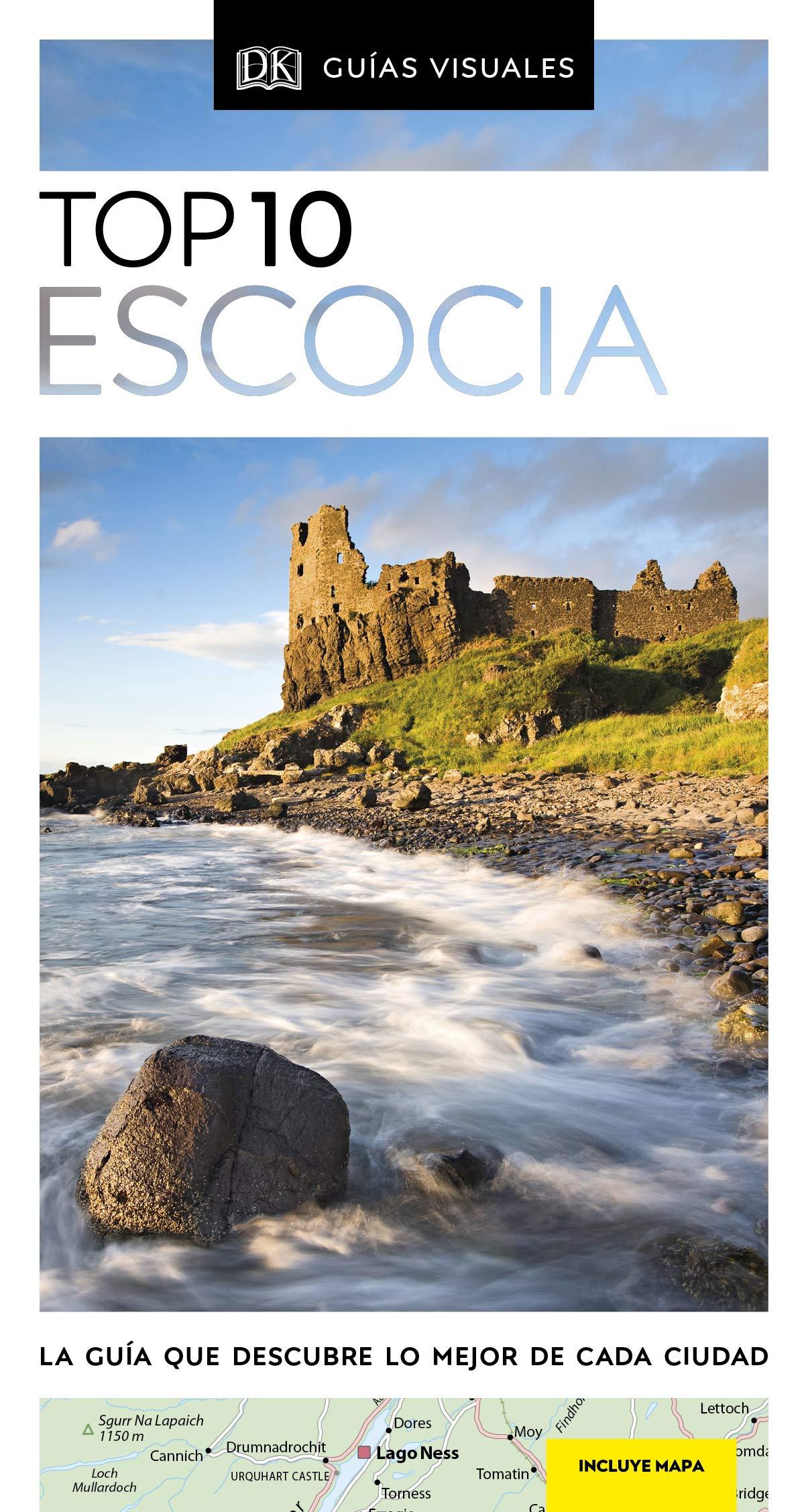 Guía Visual Top 10 Escocia: La guía que descubre lo mejor de cada ...