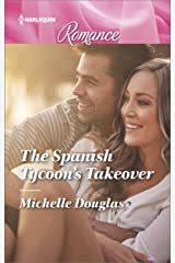 The Spanish Tycoon's Takeover (Harlequin Romance Book 4565) Kindle Edition