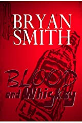 Blood and Whiskey Kindle Edition