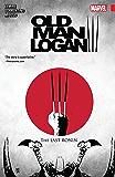 Wolverine: Old Man Logan Vol. 3: The Last Ronin (Old Man Logan (2016-))