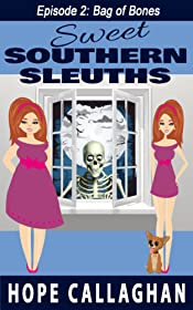 Bag of Bones: A Cozy Mysteries Women Sleuths Series (Sweet Southern Sleuths Short Stories Book 2)